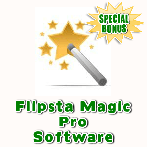Special Bonuses - April 2016 - Flipsta Magic Pro Software