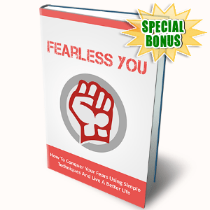 Special Bonuses - April 2016 - Fearless You