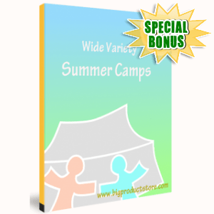 Special Bonuses - May 2016 - The Wide Variety Of Summer Camps