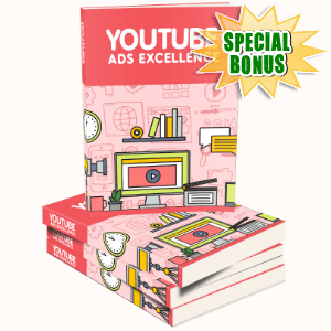Special Bonuses - May 2016 - YouTube Ads Excellence Guide