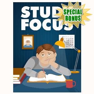 Special Bonuses - May 2016 - Study Focus