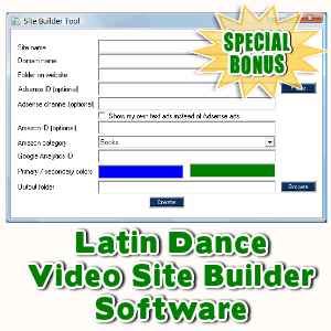 Special Bonuses - June 2016 - Latin Dance Video Site Builder Software