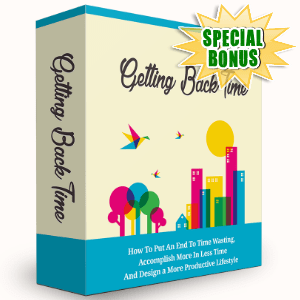 Special Bonuses - June 2016 - Getting Back Time