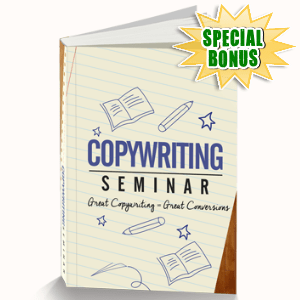 Special Bonuses - June 2016 - Copywriting Seminar