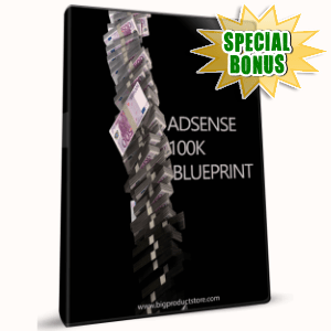 Special Bonuses - June 2016 - Adsense $100K Blueprint