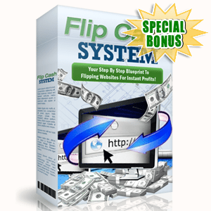 Special Bonuses - June 2016 - Flip Cash System Video Series