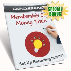 Special Bonuses - August 2016 - Membership Site Money Train