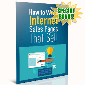 Special Bonuses - August 2016 - How To Write Internet Sales Pages That Sell
