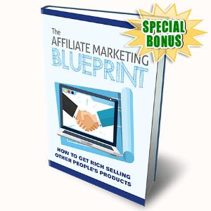 Special Bonuses - September 2016 - The Affiliate Marketing Blueprint