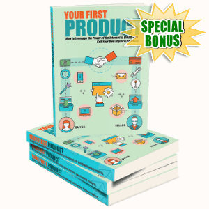 Special Bonuses - September 2016 - Your First Product