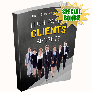 Special Bonuses - October 2016 - High Paying Clients Secrets