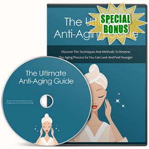 Special Bonuses - October 2016 - The Ultimate Anti-Aging Guide Gold Upgrade Video Series