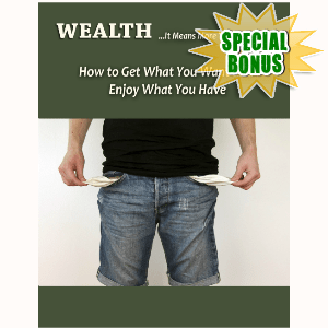 Special Bonuses - October 2016 - Wealth Report