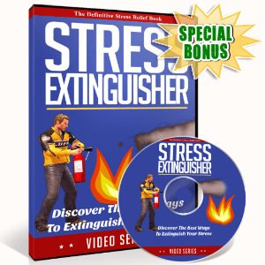 Special Bonuses - October 2016 - Stress Extinguisher Video Upgrade