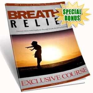 Special Bonuses - November 2016 - Breathe Relief