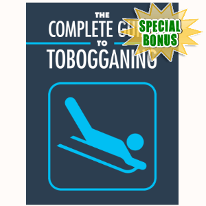 Special Bonuses - November 2016 - The Complete Guide To Tobogganing