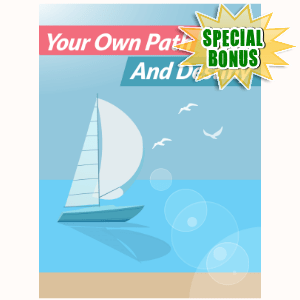 Special Bonuses - December 2016 - Your Own Path And Destiny