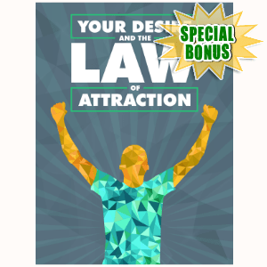 Special Bonuses - December 2016 - Your Desire And The Law Of Attraction