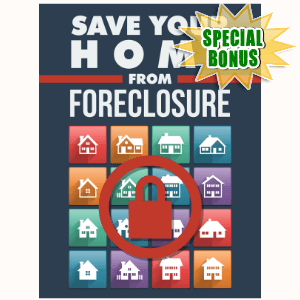Special Bonuses - December 2016 - Save Your Home From Foreclosure