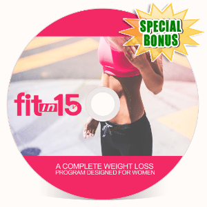 Special Bonuses - January 2017 - Fit In 15 Video Upgrade Video Series
