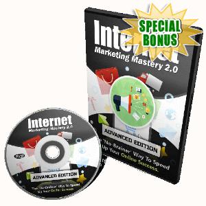 Special Bonuses - March 2017 - Internet Marketing Mastery 2.0 Video Upgrade