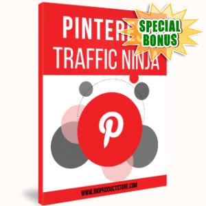 Special Bonuses - April 2017 - Pinterest Traffic Ninja