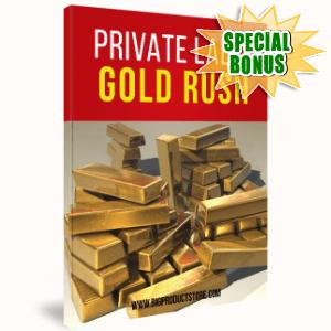 Special Bonuses - April 2017 - Private Label Gold Rush