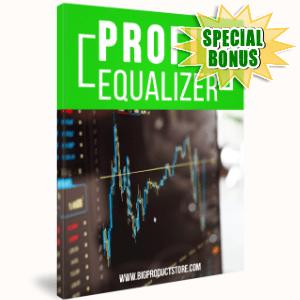 Special Bonuses - April 2017 - Profit Equalizer