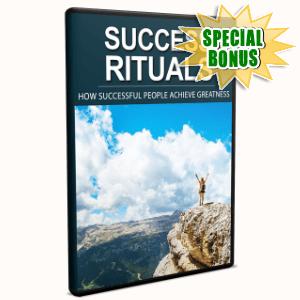 Special Bonuses - April 2017 - Success Rituals Video Upgrade