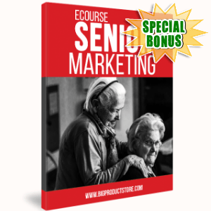 Special Bonuses - May 2017 - Senior Marketing Ecourse