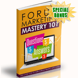 Special Bonuses - May 2017 - Forum Marketing Mastery 101 Upsell