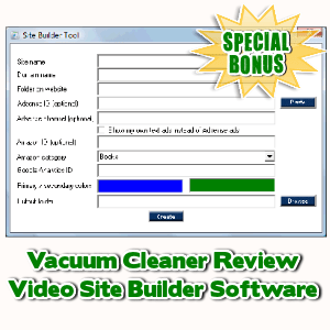 Special Bonuses - June 2017 - Vacuum Cleaner Review Video Site Builder Software