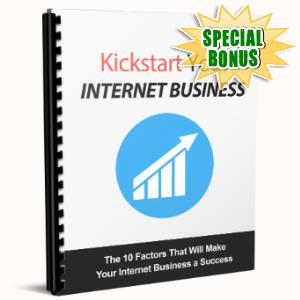 Special Bonuses - June 2017 - Kickstart Your Internet Business
