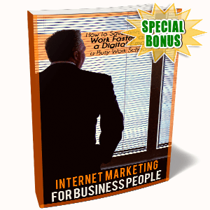 Special Bonuses - August 2017 - Internet Marketing For Business People