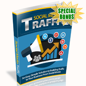 Special Bonuses - August 2017 - Social Media Traffic Streams