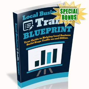 Special Bonuses - August 2017 - Local Business Traffic Blueprint
