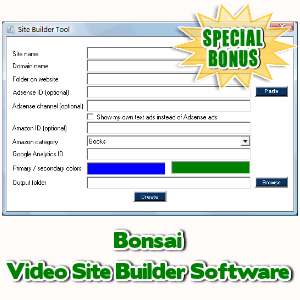 Special Bonuses - September 2017 - Bonsai Video Site Builder Software