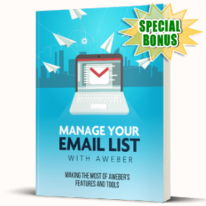 Special Bonuses - September 2017 - Manage Your E-mail List With Aweber Video Series