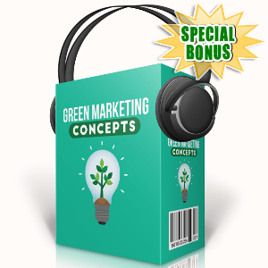 Special Bonuses - September 2017 - Green Marketing Concepts Audio Pack