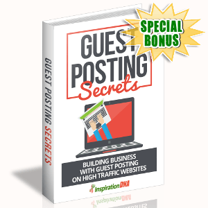 Special Bonuses - September 2017 - Guest Posting Secrets