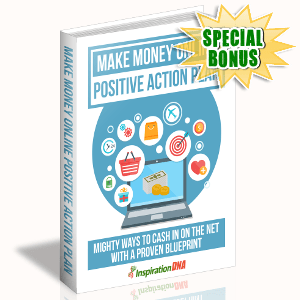 Special Bonuses - October 2017 - Make Money Online Positive Action Plan