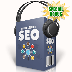 Special Bonuses - October 2017 - The Geek's Guide To SEO Audio Pack
