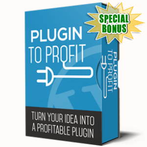 Special Bonuses - October 2017 - Plugin To Profit Videos Pack