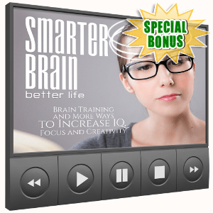 Special Bonuses - October 2017 - Smarter Brain Better Life Training Video Pack