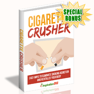 Special Bonuses - November 2017 - Cigarette Crusher
