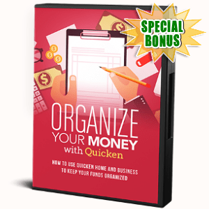 Special Bonuses - November 2017 - Organize Your Money With Quicken Video Series Pack