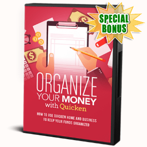 Special Bonuses - November 2017 - Organize Your Money With Quicken Video Series - Advanced