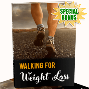 Special Bonuses - December 2017 - Walking For The Weight Loss