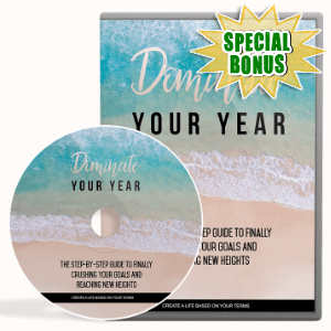 Special Bonuses - January 2018 - Dominate Your Year Video Upgrade