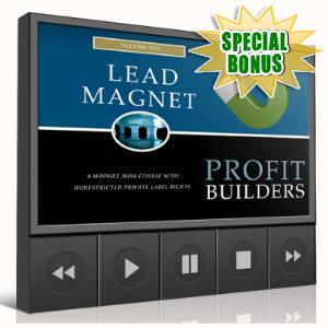 Special Bonuses - January 2018 - Lead Magnet Profit Builders Video
